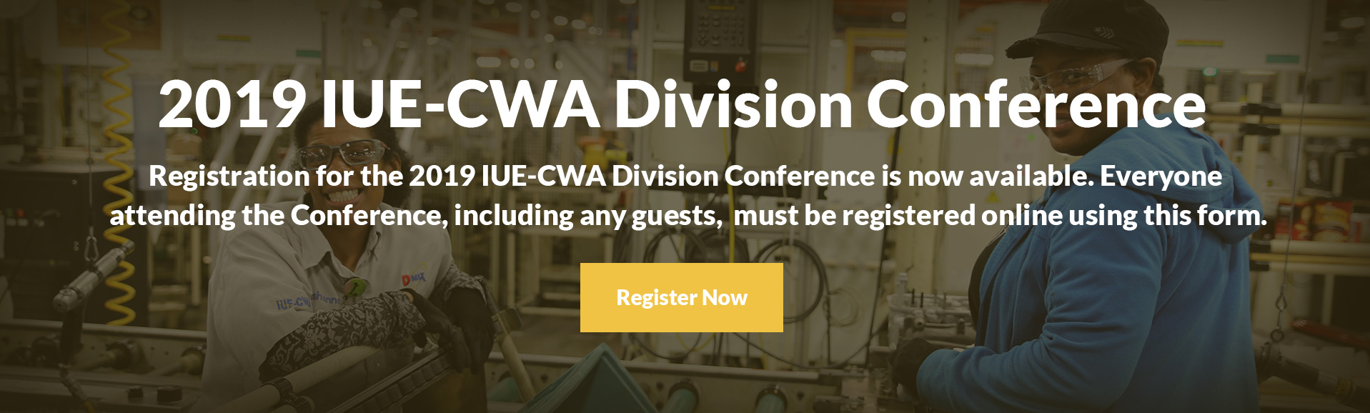 2019 IUE-CWA Division Conference Registration
